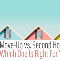 Move-Up or Second Home